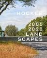 HOCKER : 2005-2020 LANDSCAPES