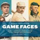 GAME FACES : EARLY BASEBALL CARDS FROM THE LLIBRARY OF CONGRESS