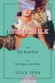 LOUDERMILK OR THE REAL POET OR THE ORIGIN OF THE WORLD : A NOVEL