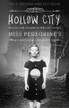 Hollow City: the Second Novel of Miss Peregrine's Peculiar Children by Ransom Riggs