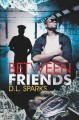 Between Friends by D.L.Sparks