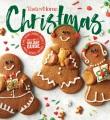 TASTE OF HOME CHRISTMAS  : 400+ RECIPES, MENUS, CRAFTS, SNACKS, DESSERTS, GIFT IDEAS