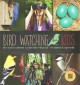 BIRD WATCHING FOR KIDS : BITE-SIZED LEARNING & BACKYARD PROJECTS