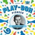 PLAY-DOH PIONEER : JOSEPH MCVICKER