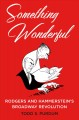 SOMETHING WONDERFUL : RODGERS AND HAMMERSTEIN