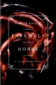 FAREWELL TO THE HORSE : A CULTURAL HISTORY
