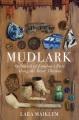 MUDLARK : IN SEARCH OF LONDON