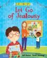 LET GO OF JEALOUSY