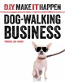 DOG-WALKING BUSINESS