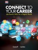 CONNECT TO YOUR CAREER : JOB-SEARCH SKILLS FOR A DIGITAL WORLD