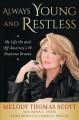 ALWAYS YOUNG AND RESTLESS : MY LIFE ON AND OFF AMERICA