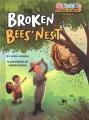 THE BROKEN BEES