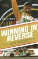 WINNING IN REVERSE : DEFYING THE ODDS AND ACHIEVING DREAMS : THE BILL LESTER STORY