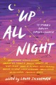 UP ALL NIGHT : 13 STORIES BETWEEN SUNSET AND SUNRISE