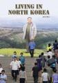 LIVING IN NORTH KOREA