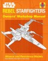 STAR WARS REBEL STARFIGHTER : OWNERS