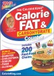 THE CALORIE KING CALORIE FAT & CARBOHYDRATE COUNTER