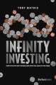 INFINITY INVESTING : HOW THE RICH GET RICHER AND HOW YOU CAN DO THE SAME