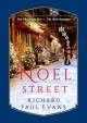NOEL STREET : FROM THE NOEL COLLECTION