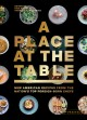 A PLACE AT THE TABLE : NEW AMERICAN RECIPES FROM THE NATION