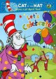 THE CAT IN THE HAT KNOWS A LOT ABOUT THAT! LET