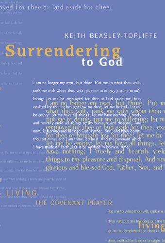 Surrendering to God: Living the Covenant Prayer