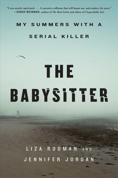 The babysitter : my summers with a serial killer