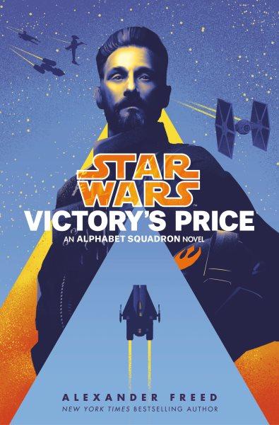 Victory's price  An Alphabet Squadron Novel