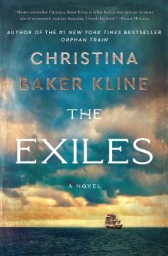 The Exiles - Christina Baker Kline