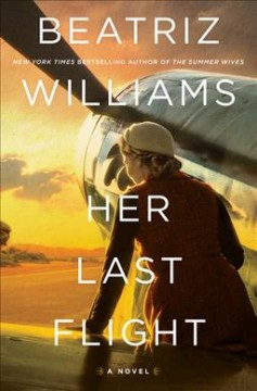 Her Last Flight - Beatriz Williams