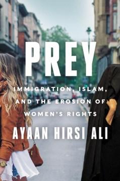 Prey - Ayaan Hirsi Ali