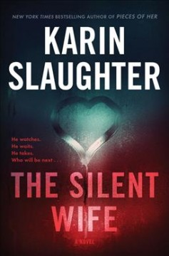 The Silent Wife - Karin Slaughter