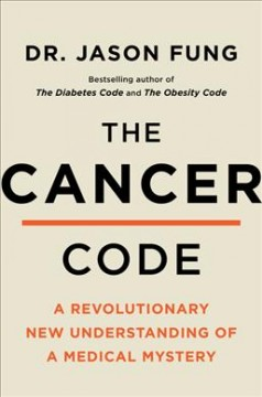 The Cancer Code - Jason Fung