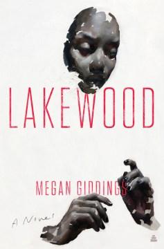 Lakewood - Megan Giddings