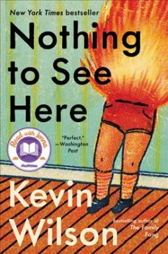 Nothing to See Here - Kevin Wilson