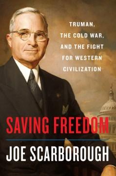 Saving Freedom - Joe Scarborough