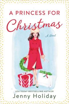 A Princess for Christmas - Jenny Holiday