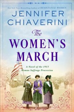 The Women's March - Chiaverini, Jennifer