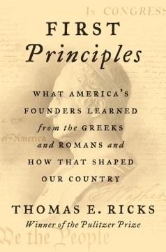 First Principles - Thomas E. Ricks