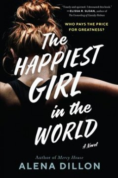 Happiest Girl in the World - Alena Dillon
