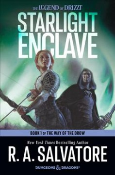 Starlight Enclave Novel - R. A. Salvatore
