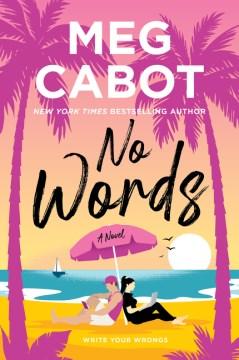 No Words - Meg Cabot