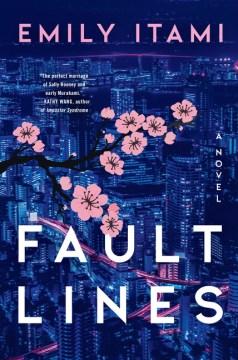 Fault Lines - Emily Itami