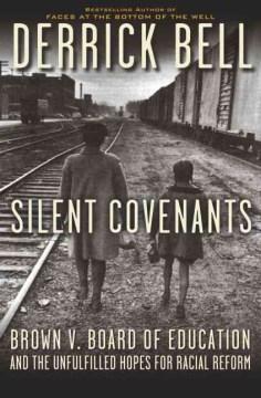 Silent Covenants - Derrick Bell