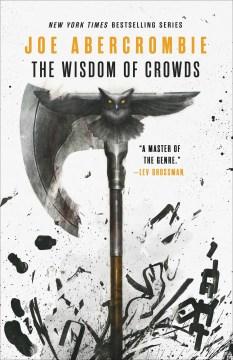The Wisdom of Crowds - Joe Abercrombie