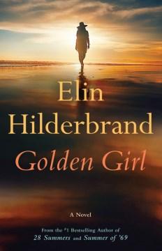 Golden Girl - Elin Hilderbrand