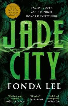 Jade City - Fonda Lee