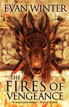 The Fires of Vengeance - Evan Winter