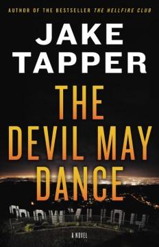 Devil May Dance - Jake Tapper