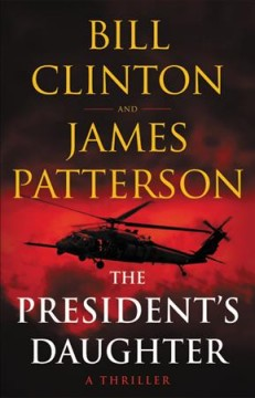 President's Daughter - James Patterson